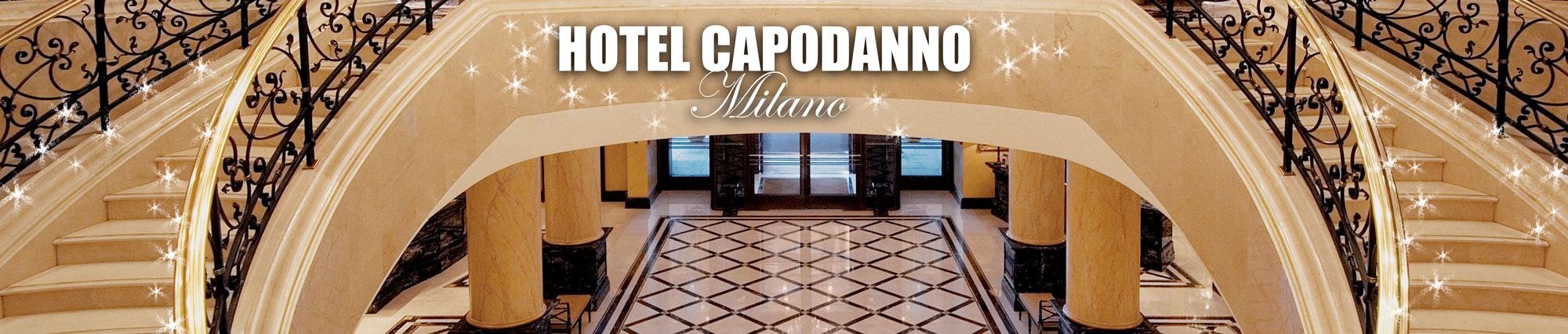 Hotel Capodanno Milano